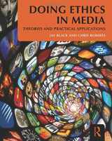 9780415881548-0415881544-Doing Ethics in Media: Theories and Practical Applications