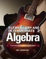 9780321922724-0321922727-Elementary & Intermediate Algebra: Functions and Authentic Applications (2nd Edition)