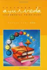 9781883725075-1883725070-Textbook of Ayurveda, Vol. 1: Fundamental Principles of Ayurveda