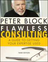 9780470620748-0470620749-Flawless Consulting: A Guide to Getting Your Expertise Used