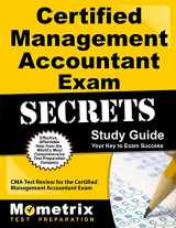 9781609714086-1609714083-Certified Management Accountant Exam Secrets Study Guide: CMA Test Review for the Certified Management Accountant Exam
