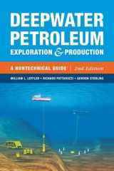 9781593702533-1593702531-Deepwater Petroleum Exploration & Production: A Nontechnical Guide, 2nd Edition