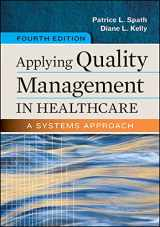 9781567938814-1567938817-Applying Quality Management in Healthcare: A Systems Approach, Fourth Edition