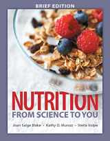 9780134039428-0134039424-Nutrition: From Science to You, Brief Edition (3rd Edition)