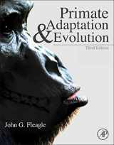 9780123786326-0123786320-Primate Adaptation and Evolution, Third Edition