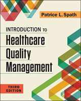 9781567939859-1567939856-Introduction to Healthcare Quality Management, Third Edition