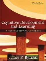 9780205507719-0205507719-Cognitive Development and Learning in Instructional Contexts (3rd Edition)