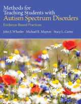 9780133833669-0133833666-Methods for Teaching Students with Autism Spectrum Disorders: Evidence-Based Practices, Pearson eText with Loose-Leaf Version -- Access Card Package