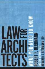 9780393733457-0393733459-Law for Architects: What You Need to Know