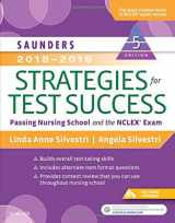 Saunders 2018-2019 Strategies for Test Success: Passing Nursing School and the NCLEX Exam, 5e (Saunders Strategies for Success for the Nclex Examination)