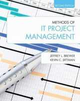 9781557536631-1557536635-Methods of IT Project Management: Second Edition