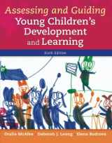 Assessing and Guiding Young Children's Development and Learning (6th Edition)
