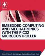 9780124201651-0124201652-Embedded Computing and Mechatronics with the PIC32 Microcontroller