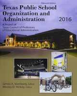 9781465292643-1465292640-Texas Public School Organization and Administration: 2016