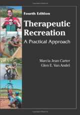 9781577666448-1577666445-Therapeutic Recreation: A Practical Approach, 4th Edition