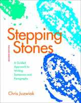 9780312675998-0312675992-Stepping Stones: A Guided Approach to Writing Sentences and Paragraphs