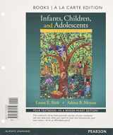 9780134035659-0134035658-Infants, Children, and Adolescents , Books a la Carte Edition (8th Edition)