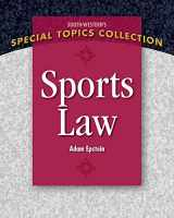 9781111971663-1111971668-Sports Law (South-Western's Special Topics Collection)
