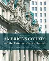 9781305261051-1305261054-America's Courts and the Criminal Justice System