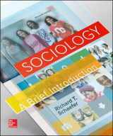 9780078027109-0078027101-Sociology: A Brief Introduction