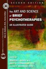 9781585623969-1585623962-The Art and Science of Brief Psychotherapies: An Illustrated Guide (Core Competencies in Psychotherapy)