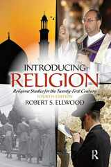 9780205987597-0205987591-Introducing Religion: Religious Studies for the Twenty-First Century (4th Edition)