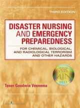 Disaster Nursing and Emergency Preparedness: for Chemical, Biological, and Radiological Terrorism and Other Hazards, for Chemical, Biological, and ... Terrorism and Other Hazards, Third Edition