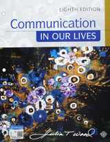 9781337547376-1337547379-Bundle: Communication in Our Lives, Loose-Leaf Version, 8th + MindTap Speech, 1 term (6 months) Printed Access Card