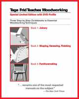 9781561588268-1561588261-Tage Frid Teaches Woodworking: Three Step-by-Step Guidebooks to Essential Woodworking Techniques