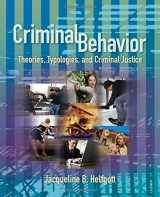 9781412904872-1412904870-Criminal Behavior: Theories, Typologies and Criminal Justice