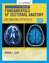 9781133960850-1133960855-Workbook for Lazo's Fundamentals of Sectional Anatomy: An Imaging Approach, 2nd