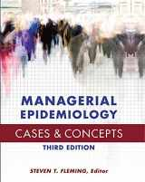 9781567936841-1567936849-Managerial Epidemiology Cases and Concepts (AUPHA/HAP Book)