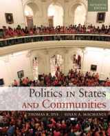 9780205994724-0205994725-Politics in States and Communities (15th Edition)