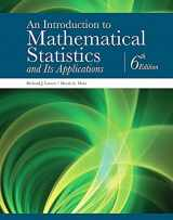 9780134114217-0134114213-An Introduction to Mathematical Statistics and Its Applications (6th Edition)