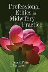 9780763768805-0763768804-Professional Ethics In Midwifery Practice