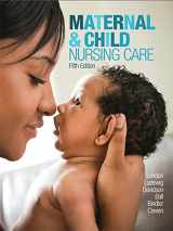 9780134167220-0134167228-Maternal & Child Nursing Care