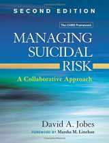 9781462526901-146252690X-Managing Suicidal Risk, Second Edition: A Collaborative Approach