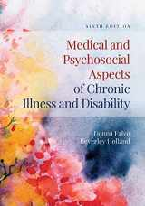 9781284105407-1284105407-Medical and Psychosocial Aspects of Chronic Illness and Disability