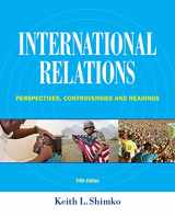 9781285865164-1285865162-International Relations: Perspectives, Controversies and Readings