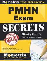 9781610725736-1610725735-PMHN Exam Secrets Study Guide: PMHN Test Review for the Psychiatric and Mental Health Nurse Exam