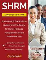 9781628454932-1628454938-SHRM Certification Prep: Study Guide & Practice Exam Questions for the Society for Human Resource Management Certified Professional Test
