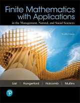 9780134767611-0134767616-Finite Mathematics with Applications In the Management, Natural, and Social Sciences (12th Edition)