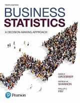 9780134496498-0134496493-Business Statistics: A Decision-Making Approach (10th Edition)