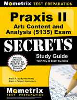 9781627339001-1627339000-Praxis II Art: Content and Analysis (5135) Exam Secrets Study Guide: Praxis II Test Review for the Praxis II: Subject Assessments (Secrets (Mometrix))