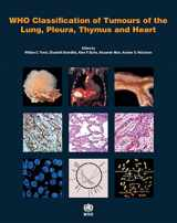 9789283224365-9283224361-WHO Classification of Tumours of the Lung, Pleura, Thymus and Heart (Medicine)