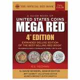 9780794845803-0794845800-MEGA RED: A Guide Book of United States Coins, Deluxe 4th Edition (The Official Red Book)