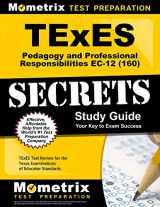 9781610729536-1610729536-TExES Pedagogy and Professional Responsibilities EC-12 (160) Secrets Study Guide: TExES Test Review for the Texas Examinations of Educator Standards
