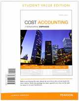 Cost Accounting, Student Value Edition Plus MyAccountingLab with Pearson eText -- Access Card Package (15th Edition)
