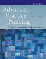 9781284176124-1284176126-Advanced Practice Nursing: Essential Knowledge for the Profession