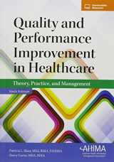 9781584264750-1584264756-Quality and Performance Improvement in Healthcare: Theory, Practice, and Management